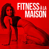 Fitness à la maison de Various Artists