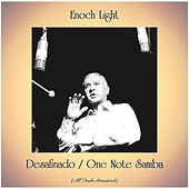 Desafinado / One Note Samba (All Tracks Remastered) de Enoch Light