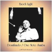 Desafinado / One Note Samba (All Tracks Remastered) by Enoch Light
