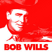 100 Country Music Classics By Bob Wills (From 1935 To 1940) de Bob Wills