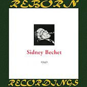 In Chronology - 1940 (HD Remastered) von Sidney Bechet
