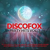 Discofox Party Hits, Vol. 3 von Various Artists