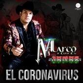 El Coronavirus by Marco Flores y La Jerez