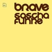 Brave by Sascha Funke
