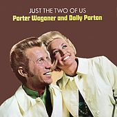 Just the Two of Us de Porter Wagoner and Dolly Parton