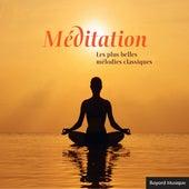 Méditation - Les plus belles mélodies classiques by Various Artists