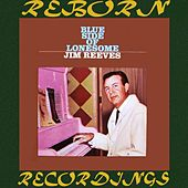 The Blue Side of Lonesome (HD Remastered) de Jim Reeves