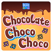 Chocolate (Choco Choco) (Yummy Mix) de Nursery Rhymes ABC