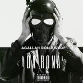 Da Rona by Agallah Don Bishop