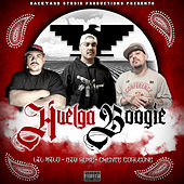 Huelga Boogie (feat. Big Rome & Chente Corleone) by Lil Milo