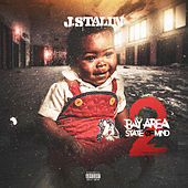 Bay Area State of Mind 2 by J-Stalin