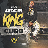 King of the Curb (feat. June) by J-Stalin