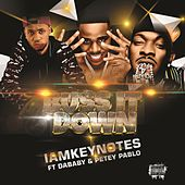Buss it Down (feat. Dababy & Petey Pablo) by Iamkeynotes