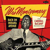 Back on Indiana Avenue: The Carroll DeCamp Recordings by Wes Montgomery