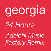 24 Hours (Adelphi Music Factory 'Rhythm Is Rhythm' Remix) von Georgia