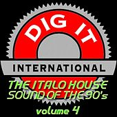The Italo House Sound of the 90's, Vol. 4 (Best of Dig-it International) de Various Artists