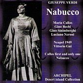 Verdi : Nabucco (1949) (Callas First and Only One Nabucco) von Maria Callas