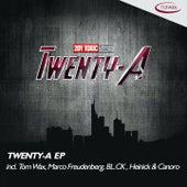 Twenty-A by Tom Wax, Marco Freudenberg, BL.CK, Heinick, Canoro