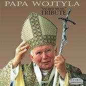 Papa Wojtyla : Sacred Music (Tribute to Karol Wojtyla, Pope John Paul II - Beatus vir) by Various Artists