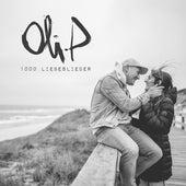1000 Liebeslieder von Oli P.