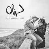 1000 Liebeslieder de Oli P.