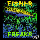 Freaks (EP) by Fisher