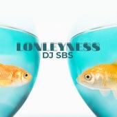 Lonleyness de DJ SBS