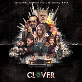Clover (Original Motion Picture Soundtrack) by The Diamond Mine