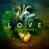 Love (Sunset Session) de Danny Rey