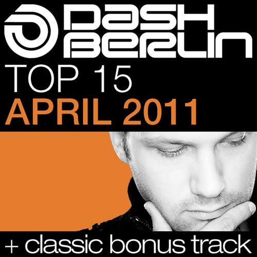Dash Berlin Top 15 - April 2011 by Various Artists