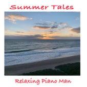 Summer Tales de Relaxing Piano Man