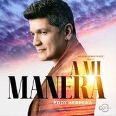A Mi Manera de Eddy Herrera