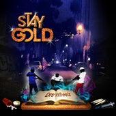 Stay Gold by Dre Wheelz