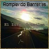 Rompiendo Barreras de El Zurdo González y sus cunumíes