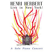Live in New York: A Solo Piano Concert (Live at Rockwood Music Hall, New York City, 2019) by Henri Herbert