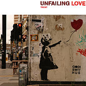 Unfailing Love by Trent