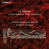 La Spagna: A Tune Through Three Centuries by Various Artists