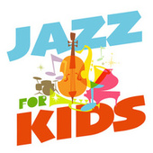Jazz for Kids de Various Artists