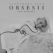 Obsesii (The Remixes) by Alexandra Stan