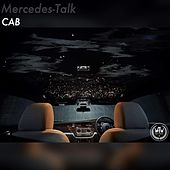 Mercedes Talk by The Cab