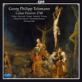 Telemann: St. Luke Passion by Various Artists
