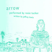 Arrow by Rosie Tucker
