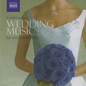 A Bride's Guide To Wedding Music For Civil Ceremonies de Various Artists