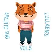 90s Guitar Lullabies, Vol. 5 von The Cat and Owl