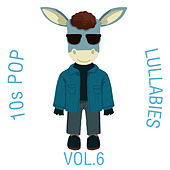 10s Pop Lullabies, Vol. 6 van The Cat and Owl