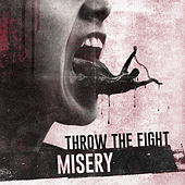Misery de Throw The Fight