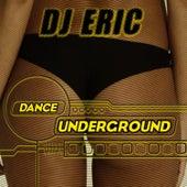 Dance Underground de DJ Eric