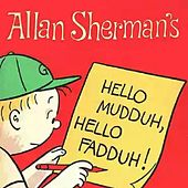 Hello Mudda Hello Fadda - Single by Allan Sherman