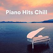 Piano Hits Chill von Various Artists