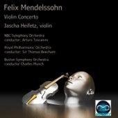 Mendelssohn: Violin Concerto, three orchestral versions (NBC Symphony Orchestra - Royal Philharmonic Orchestra - Boston Symphony Orchestra) by Jascha Heifetz